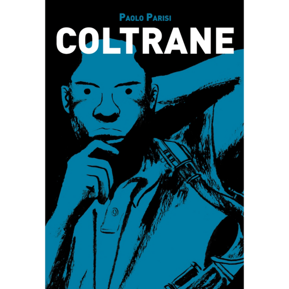 Coltrane by Paolo Parisi, published in paperback by Yellow Jersey Press