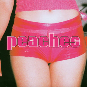 The Teaches Of Peaches by Peaches on XL Recordings