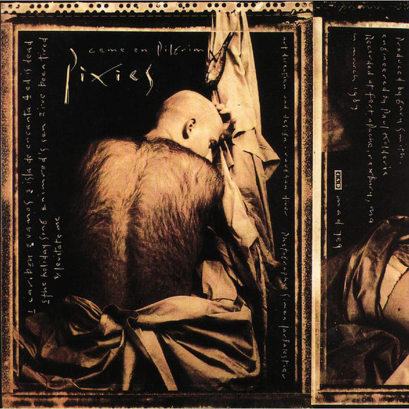 Come On Pilgrim by Pixies on 4AD