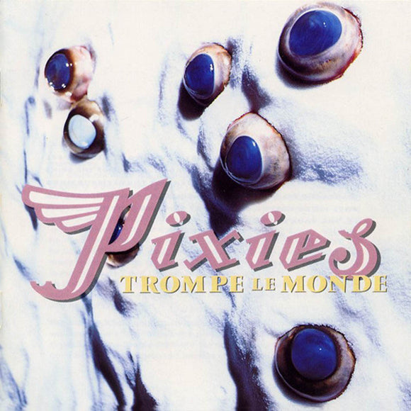 Trompe Le Monde by Pixies on 4AD