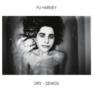 Dry - Demos by PJ Harvey on Island Records