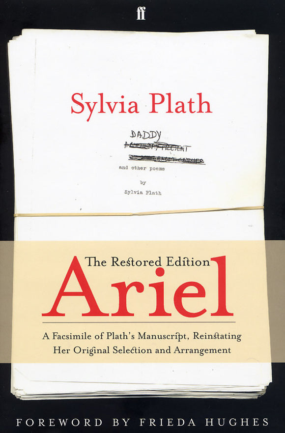 Sylvia Plath - Ariel: The Restored Edition