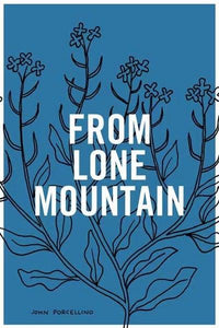 John Porcellino - From Lone Mountain