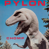 Chomp by Pylon on New West Records