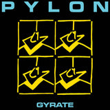 Gyrate by Pylon on New West Records