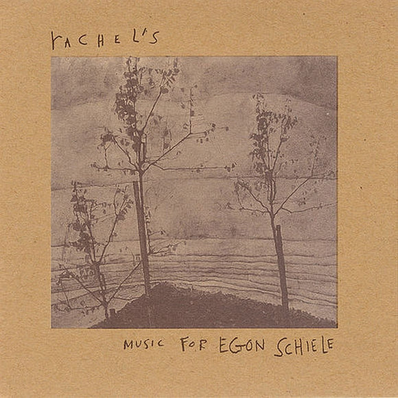 Rachel's - Music For Egon Schiele
