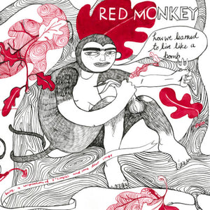 How We Learned To Live Like A Bomb by Red Monkey on Our Voltage