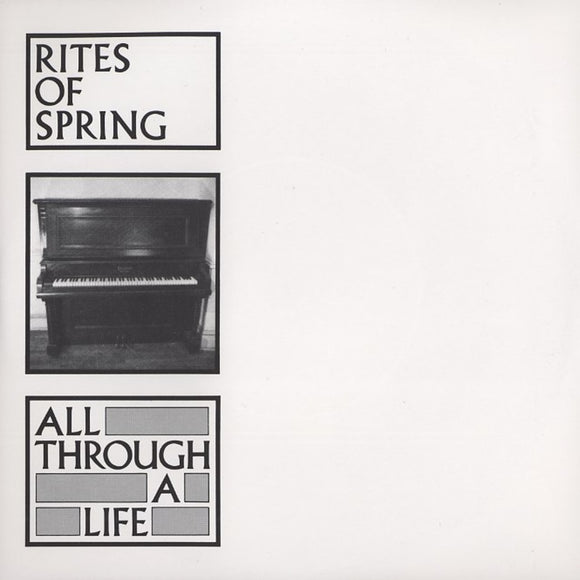 All Through A Life by Rites Of Spring on Dischord Records