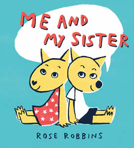 Rose Robbins - Me And My Sister