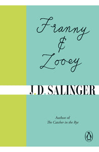 J.D. Salinger - Franny And Zooey
