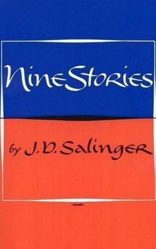 J.D. Salinger – Nine Stories