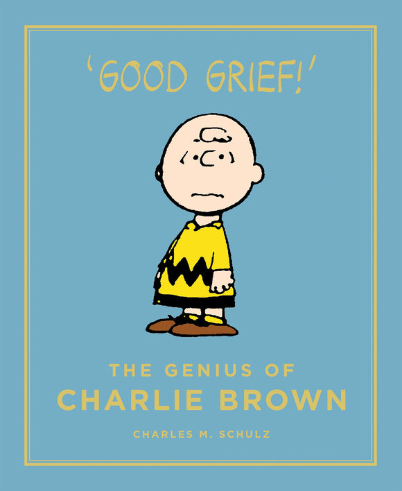 The Genius of Charlie Brown by Charles M. Schulz, published in hardback by Cannongate Books