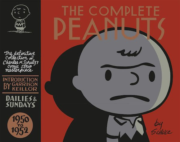 Charles M. Schulz - The Complete Peanuts 1950-1952: Volume 1