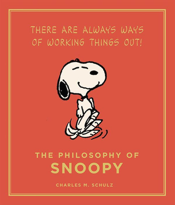 The Philosophy of Snoopy by Charles M. Schulz, published in hardback by Cannongate Books