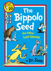Dr. Seuss - The Bippolo Seed And Other Lost Stories