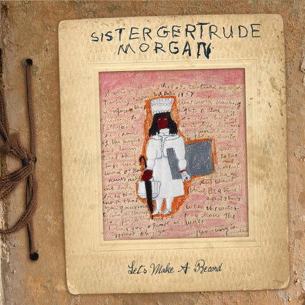 Let's Make A Record by Sister Gertrude Morgan on Ropeadope Records