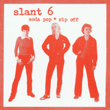 Slant 6 - Soda Pop*Rip Off