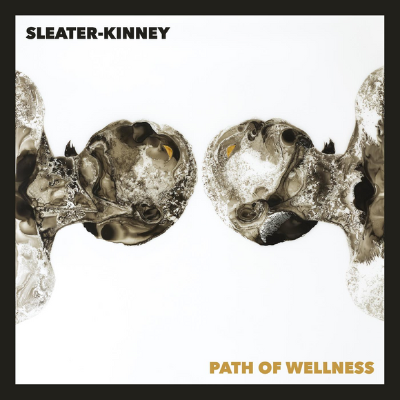 Path Of Wellness by Sleater-Kinney on Mom+Pop Records (the album cover features artwork by Samantha Wall of the head and shoulders of two figures in a mirror image against a white background, the colourisation of the figures is polorised and somewhat abstract; the band name appears in the top-left corner, and the album title in the lower-right).