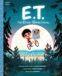 Kim Smith - E.T. The Extra Terrestrial: Illustrated Storybook