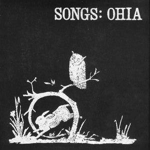 Songs: Ohia 's self-titled debut album Secretly Canadian Records