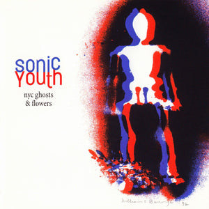 NYC Ghosts & Flowers by Sonic Youth on Geffen Records