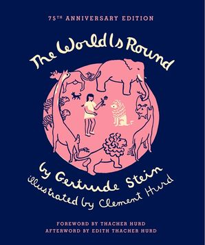 Gertrude Stein - The World Is Round