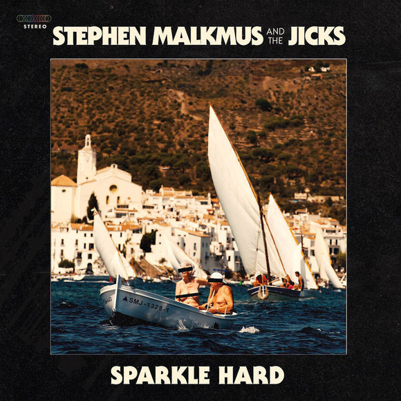 Sparkle Hard by Stephen Malkmus & The Jicks on Domino Records