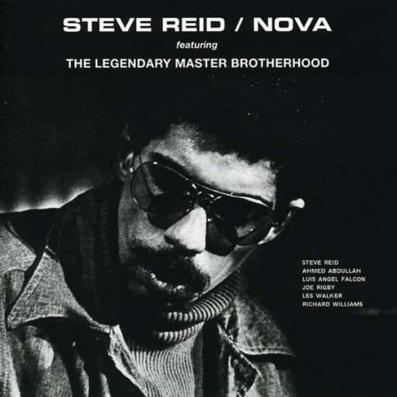 Nova by Steve Reid on Soul Jazz Records (the album is a black and white photograph of Steve Reid wearing a demin jacket over a turtle-neck sweater and sunglasses; the artist name and album title are written in white uppercase text across the top of the sleeve)