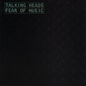 Fear Of Music by Talking Heads on Sire Records