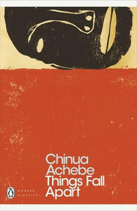 Chinua Achbe - Things Fall Apart