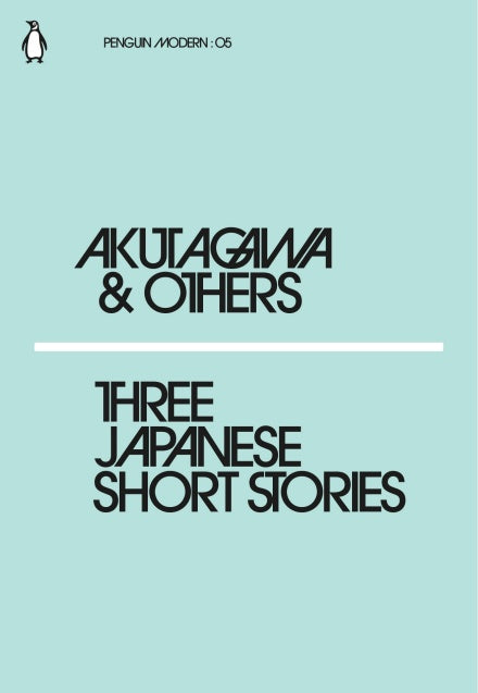 Akutagawa & Others - Three Japanese Short Stories