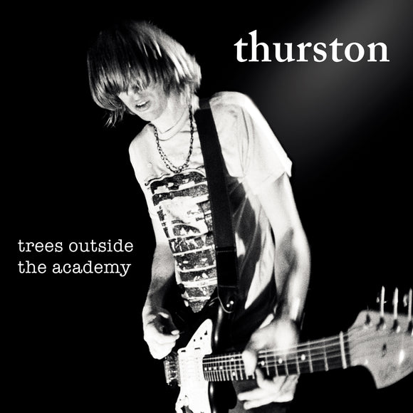 Trees Outside the Academy by Thurston Moore on Daydream Library