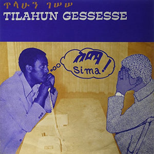 Sima by Tilahun Gessesse on Mississippi Records