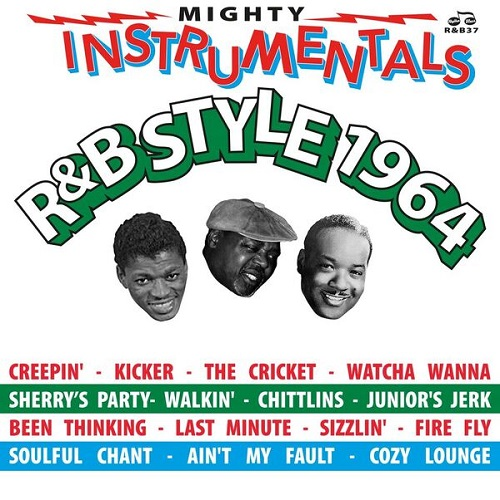 Mighty Instrumentals R&B Style 1964 compilation album on Rhythm And Blues Records