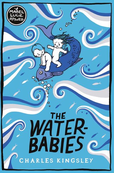 Charles Kingsley - The Water Babies (Illustrated By Mabel Lucie Attwell)