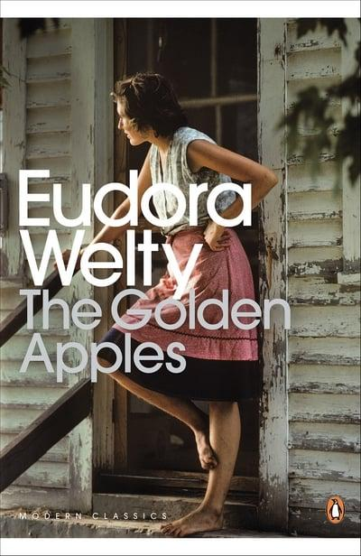 Eudora Welty - The Golden Apples