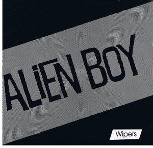 Wipers - Alien Boy EP
