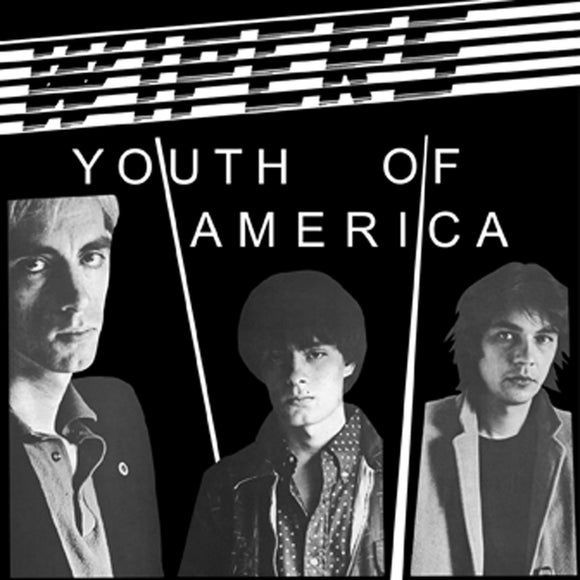 Youth Of America by  The Wipers on Jackpot Records