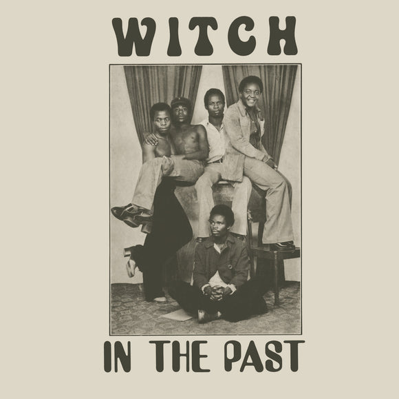 In The Past by Witch on Now-Again Records