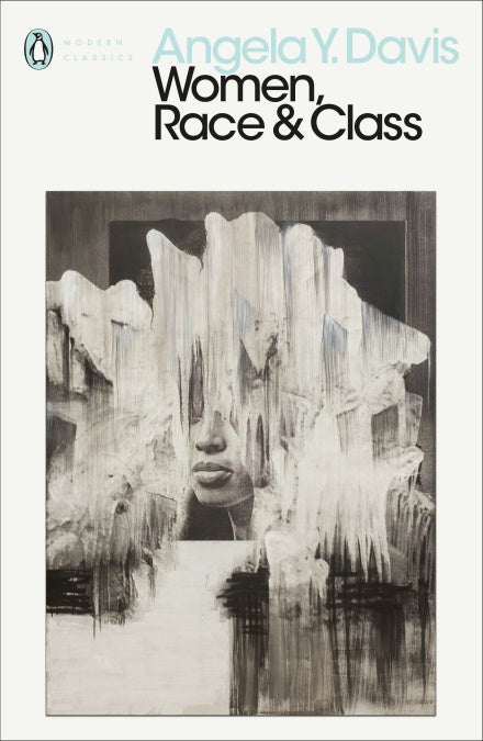 Women, Race & Class by Angela Y. Davis, published in paperback by Penguin Books