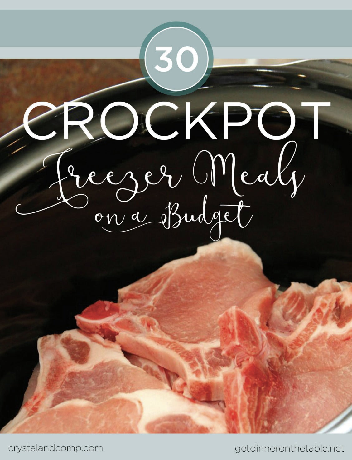 30 Crockpot Freezer Meals on a Budget