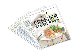 Freezer Meal Plan April