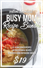 Busy Mom Recipe Bundle