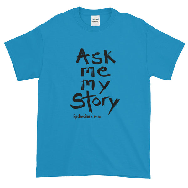 """Ask me my Story"" Men's Short-sleeve T-Shirt"