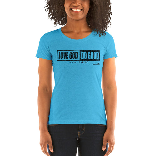 """Love God, Do Good"" Ladies' short sleeve t-shirt"
