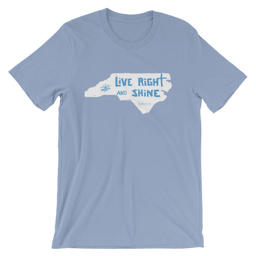"""LiVE RiGHT and SHiNE"" in NC White w/ Blue Short-sleeve Unisex T-Shirt"