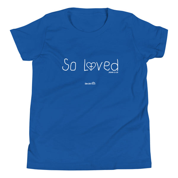 """So Loved"" Youth Short Sleeve T-Shirt"