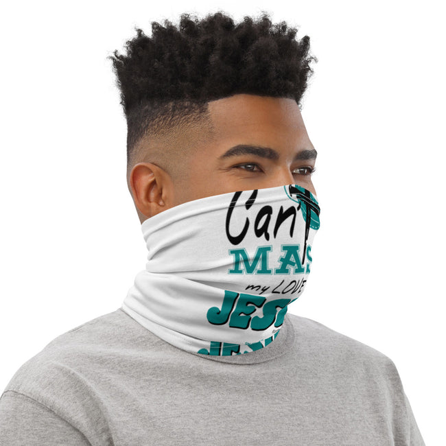 """Can't Mask My Love for Jesus"" Neck Gaiter"