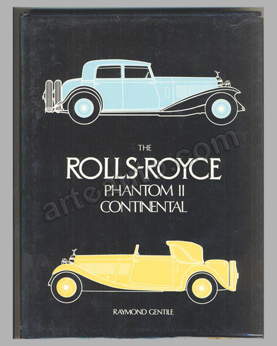 The Rolls-Royce Phantom II Continental book by R. Gentile,1st ed., 1980