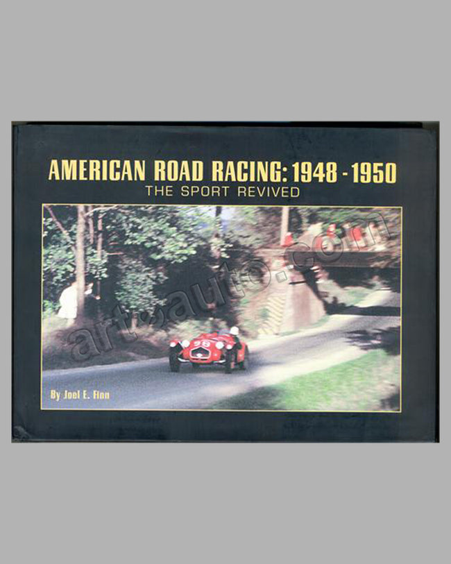 American Road Racing: 1948-1950, The Sport Revived book by J. Finn,1st ed.